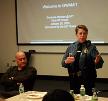 At the kick-off dinner, sponsored by the MIT police, Sergeant Cheryl Vossmer and Captain Al Pierce spoke on the role of MIT police on campus and legal issues in domestic violence cases.